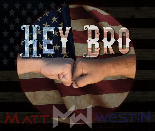 MHBOX COUNTRY HITS OF 2020: Globally rising country artist 'Matt Westin' returns with a sound wider than a canyon on his coming together hand in hand enormous Country rock anthem 'Hey Bro'