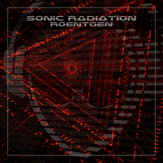 'Roentgen' is the new EDM meets Futuristic Dance single from 'Sonic Radiation'