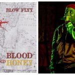 "Blow Flyy has a unique brand of rap music and is destined for greatness; he has released a new single ""Blood N Honey"""