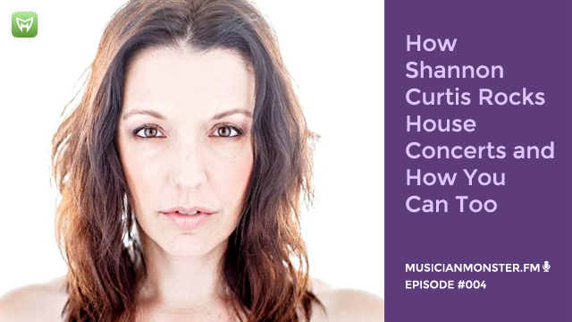 Shannon Curtis Rocks House Concerts and How You Can Too