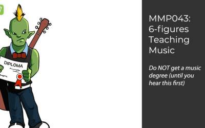 MMP043: How To Make Six-figures Teaching Music Online