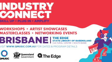 BRISBANE: Industry Connect Workshop – Getting It Out There (QMusic)