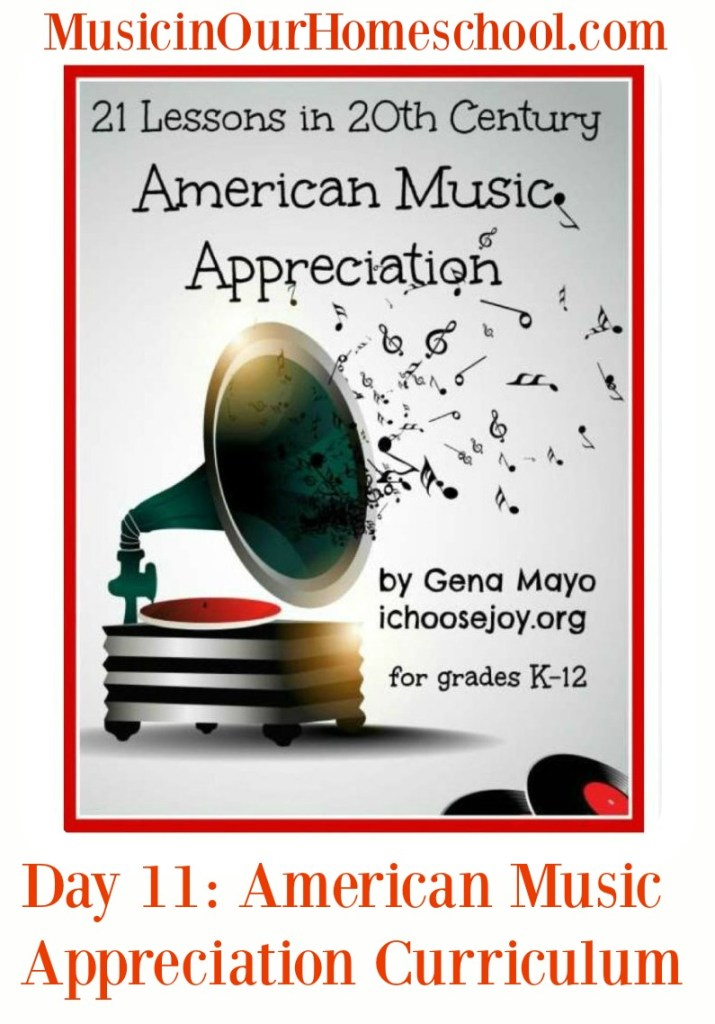 21 Lessons in 20th Century American Music Appreciation  by Gena Mayo is a music history or music appreciation curriculum for grade K-12. #musicinourhomeschool #musiceducation #musicappreciation #homeschoolmusic