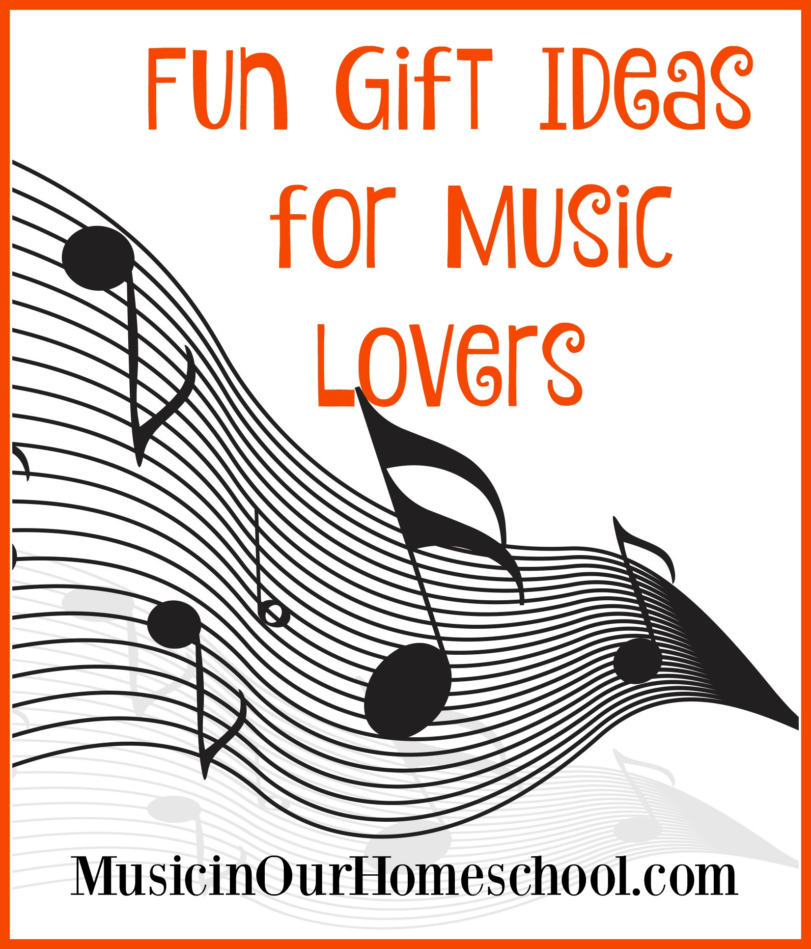 wonderful fun gift ideas for music lovers - music in our homeschool