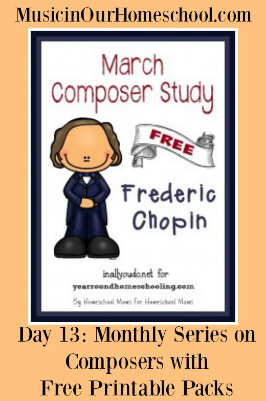 Monthly Series on Composers with Free Printable Packs