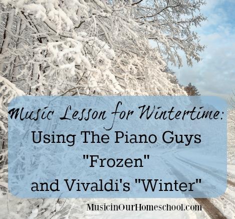 "Music Lesson for Wintertime using The Piano Guys ""Frozen"" and Vivaldi's ""Winter"""