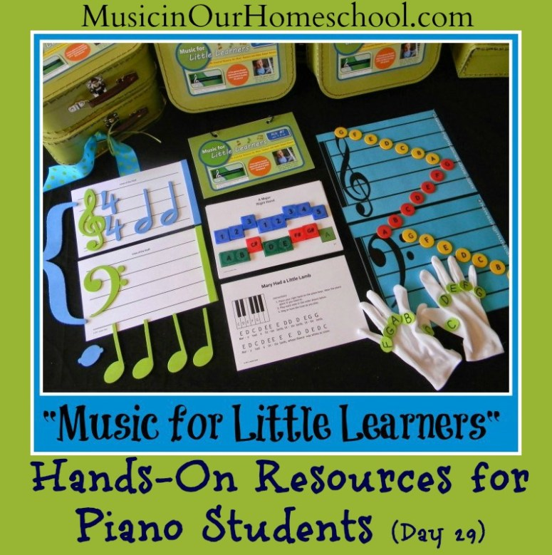 Music for Little Learners Kit Hands-On Resources for Piano