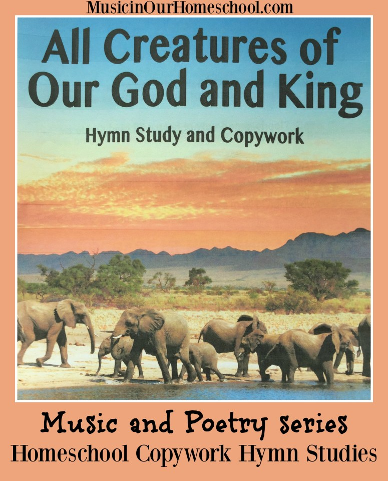 Music and Poetry Series Homeschool Copywork with Hymn Studies