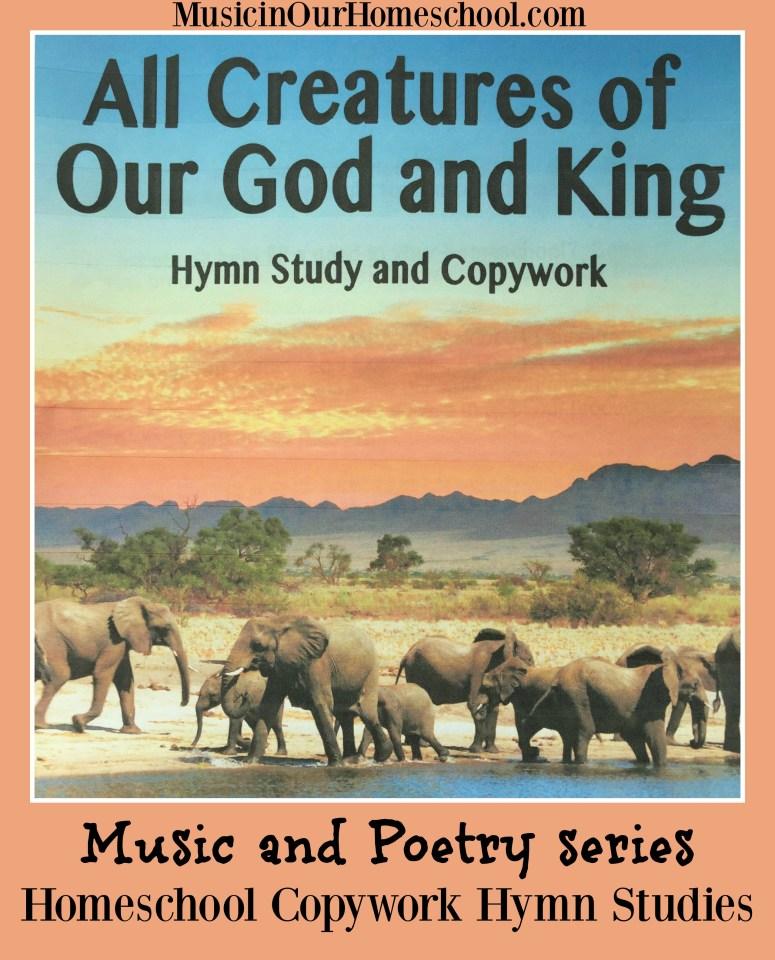 Music and Poetry Series Homeschool Copywork with Hymn Studies