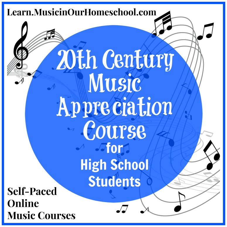 20th Century Music Appreciation Course for High School Students