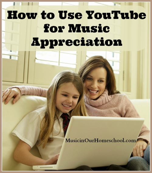 How to Use YouTube for Music Appreciation