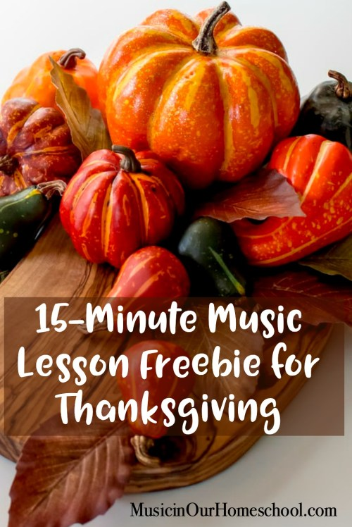 15-Minute Music Lesson Freebie for Thanksgiving