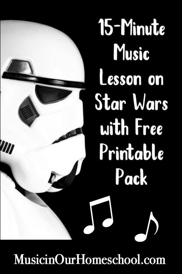 15-Minute Music Lesson on Star Wars with Free Printable Pack #elementary #elementarymusic #musiclessonsforkids #musicfreebie #musicinourhomeschool
