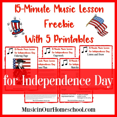 15-Minute Music Lesson Freebie for Independence Day With 5 Printables