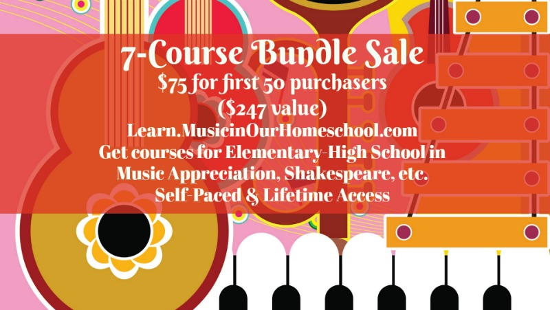 7-Course Sale from Learn.MusicinOurHomeschool.com $75