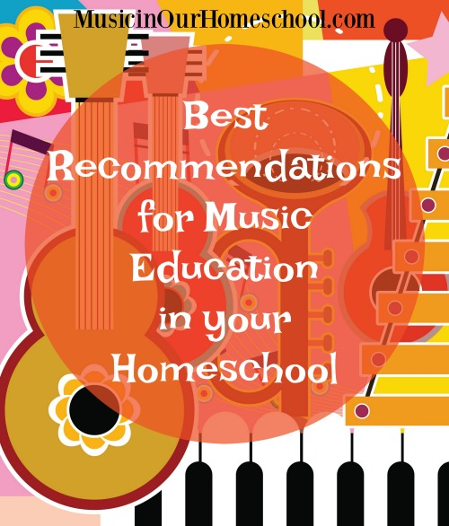 Best Recommendations for Music Education in Your Homeschool