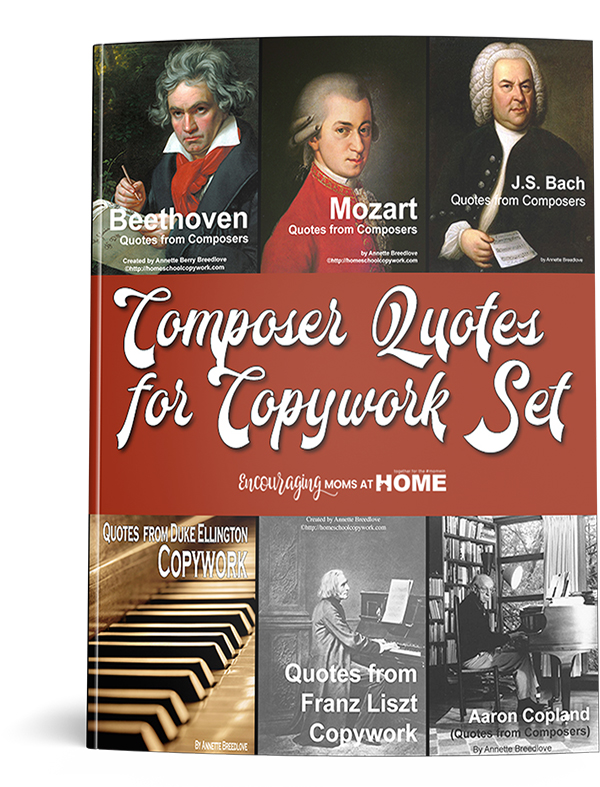 Composer Quotes for Copywork Set, perfect for Charlotte Mason homeschoolers or any who want to combine music with handwriting and grammar practice, from Music in Our Homeschooll
