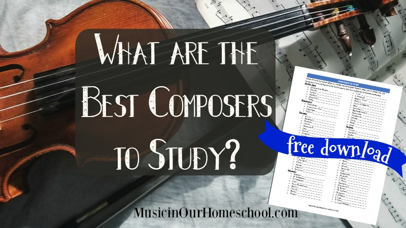 What are the Best Composers to Study?