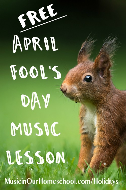 "Get a free April Fools Day Music Lesson here as part of the online course ""Music Lessons for Holidays & Special Days"" from Learn.MusicinOurHomeschool.com #musiclesson #elementarymusiclesson #aprilfoolsday #musicinourhomeschool"
