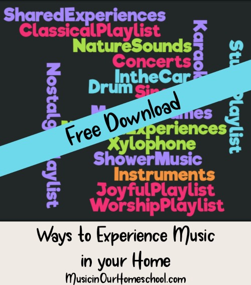 Download this free Music Wordcloud of ways to experience music in your home #music #musiceducation #musicfun #musicinourhomeschool