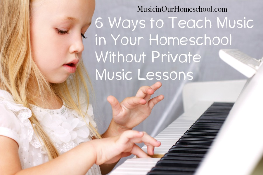 6 Ways to Teach Music in Your Homeschool Without Private Music Lessons ~ ideas, tips, and resources to use to include music in your homeschool. From Music in Our Homeschool. #musiceducation #homeschoolmusic #musiced #musicresources #musicideas #musicinourhomeschool