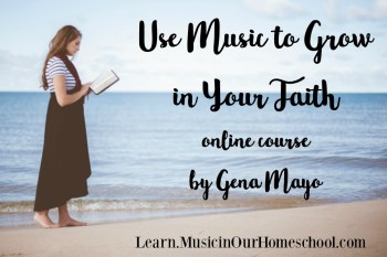 Use Music to Grow in Your Faith online course