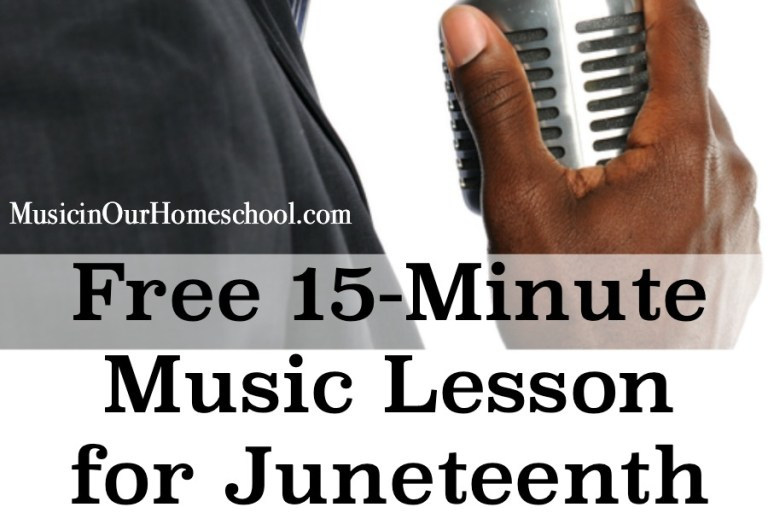 Free 15-Minute Music Lesson for Juneteenth