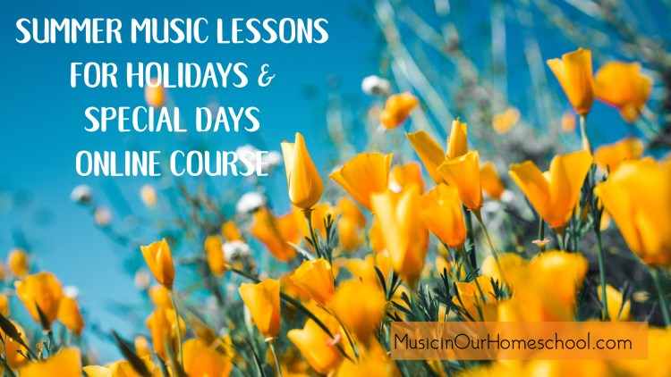 Summer Music Lessons for Holidays and Special Days online course