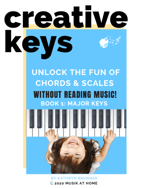 Creative Keys: Unlock the fun of chords and scales without reading music