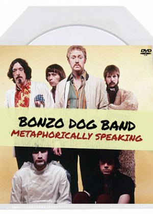 Bonzo Dog Band - Metaphorically Speaking