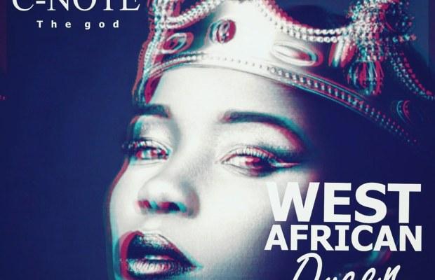 C-Note - 'West African Queen'