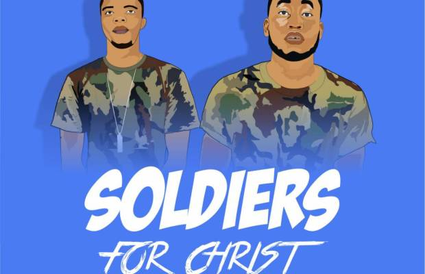 God's Choice - 'Soldiers For Christ' ft. Prinx Emmanuel