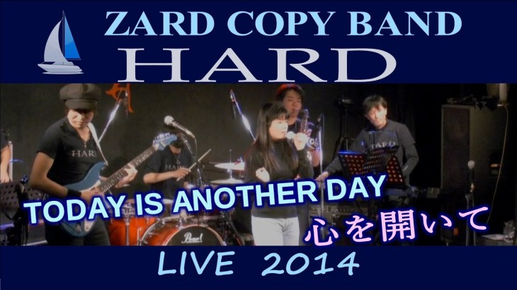 TODAY IS ANOTHER DAY、心を開いて / ZARDコピーバンド HARD LIVE 2014 ~Part.4