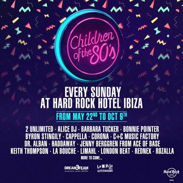 Children of the 80s returns to Hard Rock Hotel Ibiza this summer