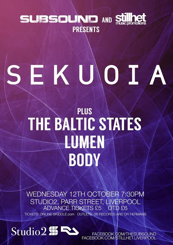 SubSound and Stillhet present SEKUOIA plus support at Studio2, Liverpool