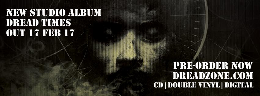"""Dreadzone announce new album """"Dread Times"""" + UK tour dates"""