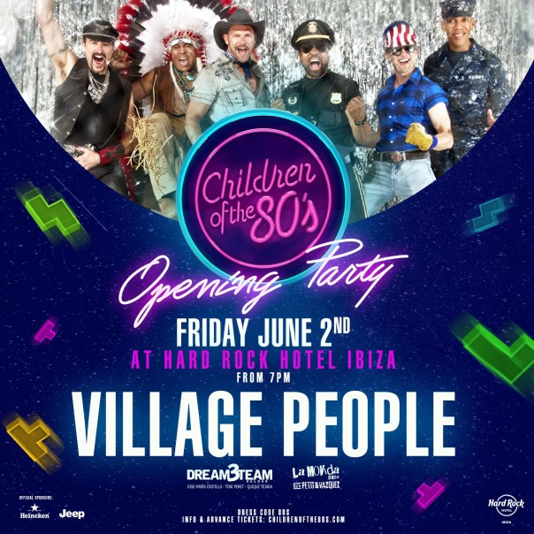 Village People to headline opening of 'Children of the 80's' in Ibiza