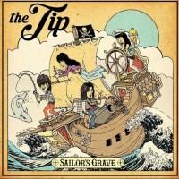 The Tip Debut New Album Sailor's Grave