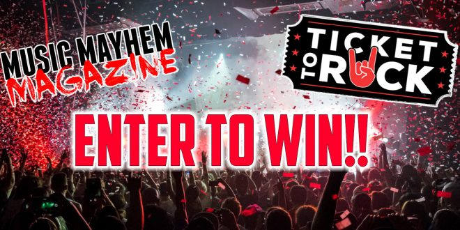 ENTER TO WIN a Pair of 'Ticket(s) To Rock' This Summer in