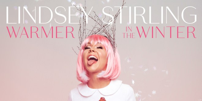 Lindsey Stirling Christmas Album.Lindsey Stirling S Warmer In The Winter Deluxe Edition Is The