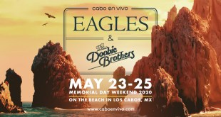 eagles and The Doobie Brothers in Cabo