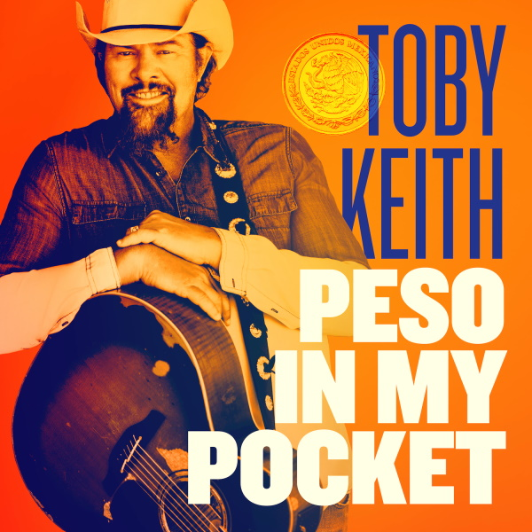 Toby Keith 'Peso In My Pocket'