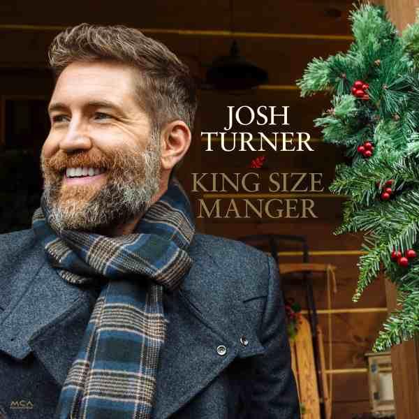 Josh Turner 'King Size Manger'