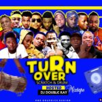 [Mixtape] DJ Double Kay – Turn Over Scratch & Drum Mix
