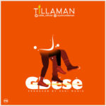 "[Music] Tillaman – ""Gbese"" [Prod. by Zaki Beatz]"