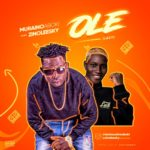 [Music] Muraino Aboki Ft. Zinoleesky – Ole (Lazy)