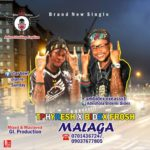 FAST DOWNLOAD!: T Phresh Ft Bidexfrosh – Malaga