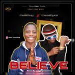 FAST DOWNLOAD: Aceboy X DonllyG – Believe