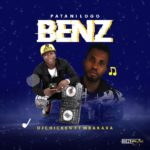[Music + Video] DJ Chicken Ft Mbakara – Pata Ni Logo Benz