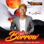 FAST DOWNLOAD: Afrokins – Can't Borrow
